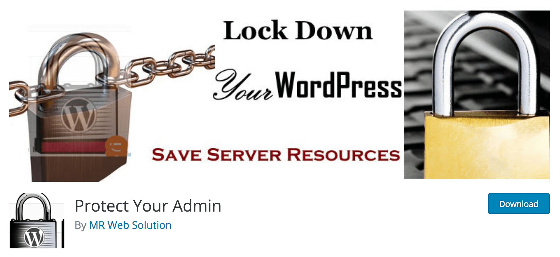 The Protect Your Admin plugin in the directory.