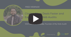 Closing More Deals Faster and Easier Using Web Audits