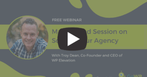 Troy Dean Webinar Mastermind Session on Scaling Your Agency