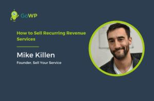 Mike Killen webinar GoWP