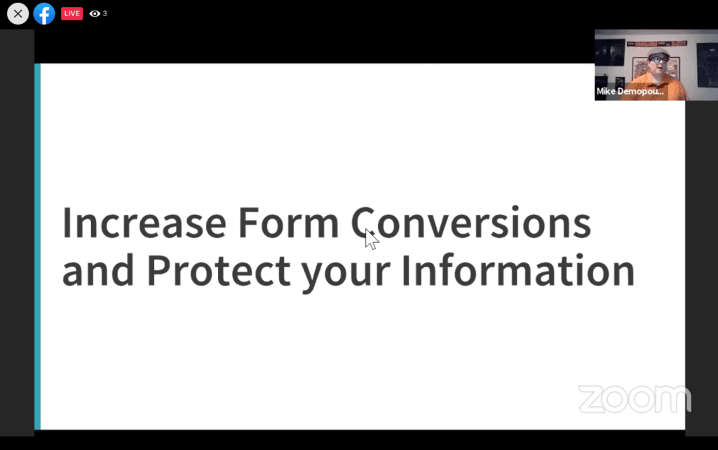 Increase Form Conversions and Protect your Information with Mike Demo